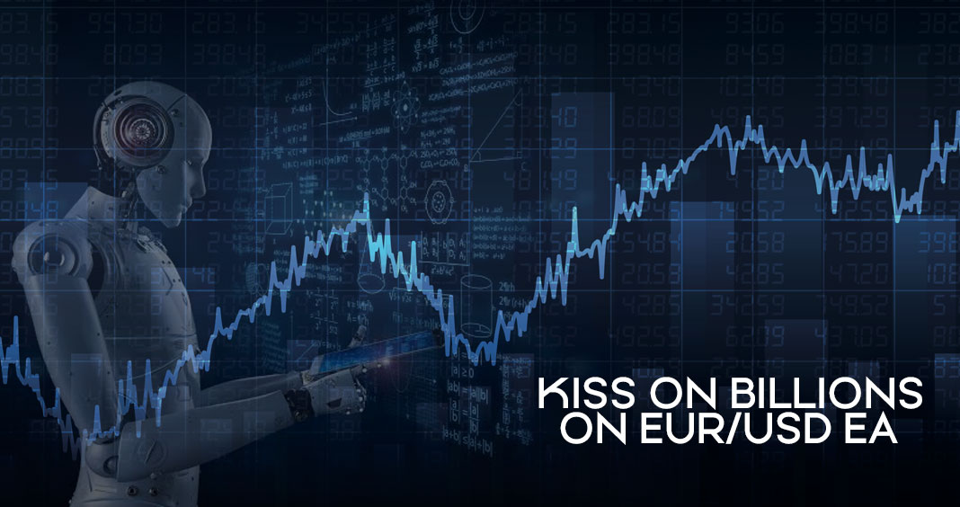 Kiss On Billions Expert Advisor